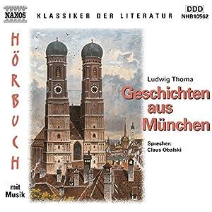 Geschichten aus München Hörbuch