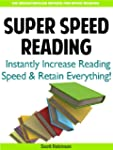 Super Speed Reading: Instantly Increa...