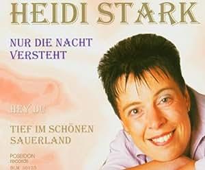Heidi Stark - Nur Die Nacht Versteht