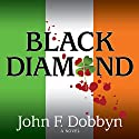 Black Diamond: Michael Knight Books, Book 3 (       UNABRIDGED) by John F. Dobbyn Narrated by Wyntner Woody