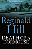 Reginald Hill Death of a Dormouse