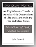 img - for An Englishman's Travels in America - His Observations of Life and Manners in the Free and Slave States book / textbook / text book
