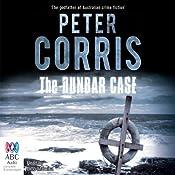 The Dunbar Case: A Cliff Hardy Mystery, Book 38 | Peter Corris