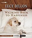 Lucy Dillon Walking Back to Happiness