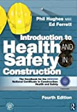img - for Introduction to Health and Safety in Construction: The Handbook for the NEBOSH National Certificate in Construction: Health and Safety book / textbook / text book