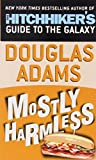 Mostly Harmless (Hitchhikers Guide to the Galaxy)