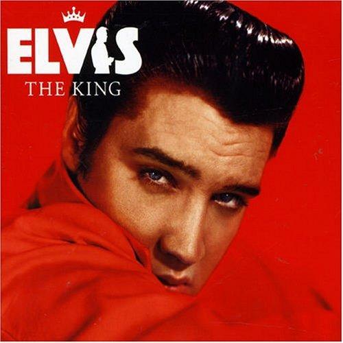 Elvis Presley - Elvis - The King - Zortam Music
