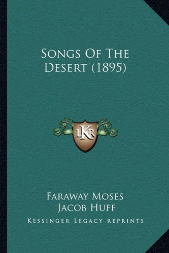 Songs of the Desert (1895)