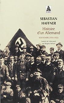 Histoire d'un Allemand : Souvenirs 1914-1933 par Haffner