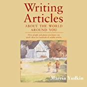 Writing Articles About the World Around You | [Marcia Yudkin]