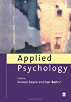 Applied Psychology Current Issues and New Directions by Bayne