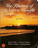 img - for The Rhetoric of Western Thought book / textbook / text book