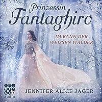 Prinzessin Fantaghiro Hörbuch