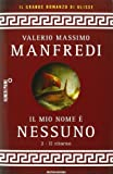 img - for Il mio nome   Nessuno vol. 2 - Il ritorno book / textbook / text book