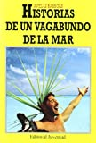 img - for Historia de Un Vagabundo de La Mar (Spanish Edition) book / textbook / text book
