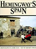 Hemingway's Spain (0877015473) by Barnaby Conrad