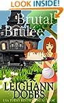 Brutal Br�l�e (Lexy Baker Cozy Myster...