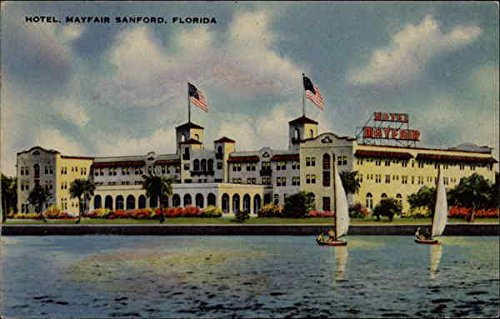 Hotel Mayfair, Sanford, FL, seen over water with sailboats Sanford, Florida Original Vintage Postcard (Hotels Sanford Fl With compare prices)