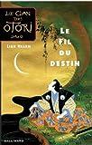 """Afficher """"Le Clan des Otori n° Livre V<br /> Le fil du destin"""""""