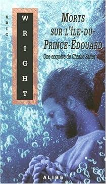 Morts sur l'Ile-du-Prince-Edouard par Wright