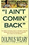 img - for I Ain't Comin' Back book / textbook / text book