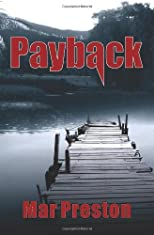 Payback (Kern County Sheriff's Deputy Dex Stafford) (Volume 1)