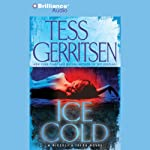 Ice Cold: A Rizzoli & Isles Novel (       ABRIDGED) by Tess Gerritsen Narrated by Tanya Eby