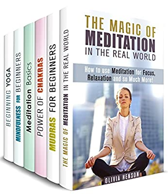 Meditation and Yoga Box Set (6 in 1): Your Guides to Beginning Meditation, Practicing Yoga, Mudra and Mindfulness (Mindfulness & Meditation) (English Edition)