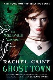 Ghost Town (Morganville Vampires, Book 9)