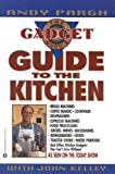 img - for The Gadget Guru's Guide to the Kitchen book / textbook / text book