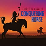 Conquering Horse | Frederick Manfred