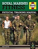 Sean Lerwill Royal Marines Fitness Manual (Haynes Manual)