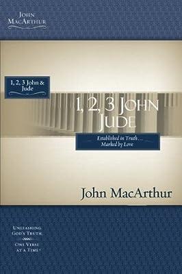 1 2 3 John & Jude (MacArthur Bible Studies)