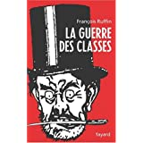La guerre des classespar Franois Ruffin