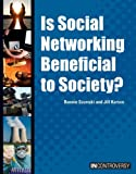 img - for Is Social Networking Beneficial to Society? (In Controversy) book / textbook / text book