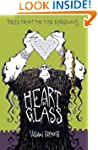 The Heart of Glass: The Third Tale fr...