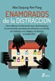 img - for Enamorados de la distracci n (Spanish Edition) book / textbook / text book