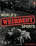 img - for World's Weirdest Sports book / textbook / text book