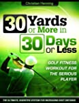 Golf Fitness: 30 Yards or More in 30...
