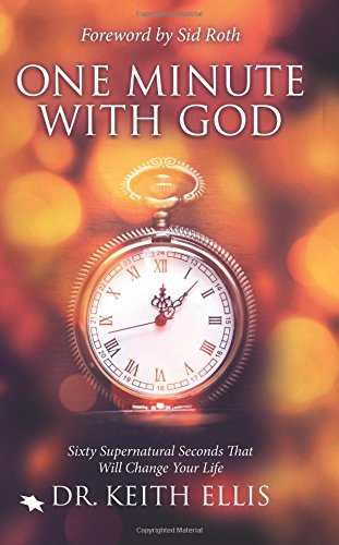 one-minute-with-god-sixty-supernatural-seconds-that-will-change-your-life