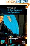 Working Guide to Drilling Equipment a...