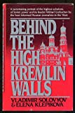 img - for Behind the High Kremlin Walls book / textbook / text book