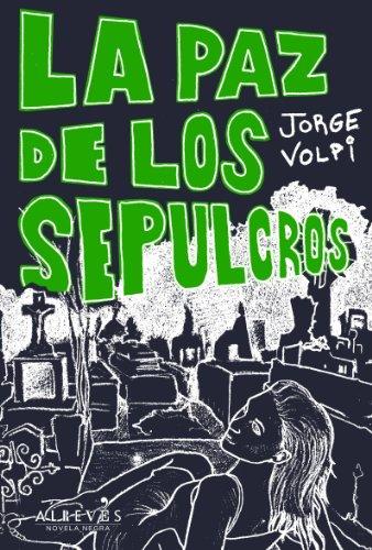 La Paz De Los Sepulcros