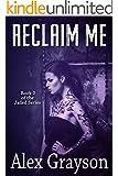 Reclaim Me (The Jaded Series Book 2)