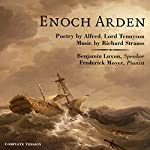 Enoch Arden: Melodrama for Speaker and Piano | Alfred Lord Tennyson,Richard Strauss (music)