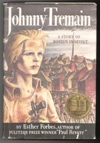 Johnny Tremain - Novel For Old & Young