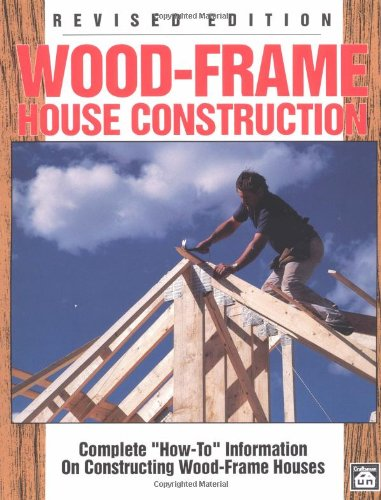 Wood-Frame House Construction - Craftsman Book Co - CR466 - ISBN: 0934041741 - ISBN-13: 9780934041744