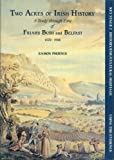 Two Acres of Irish History: Study Through Time of Friar's Bush and Belfast, 1570-1918 (Using the evidence) Eamon Phoenix