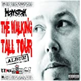 The Walking Tall Tour Album [Explicit]
