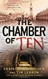 The Chamber of Ten (0553386565) by Golden, Christopher